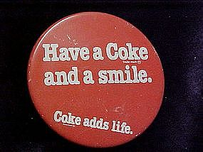 Have a Coke and a Smile, pin back button