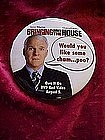 Bringing down the house, promotional pin back button