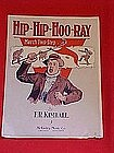 Hip Hip Hoo Ray, March two step, sheet music 1912