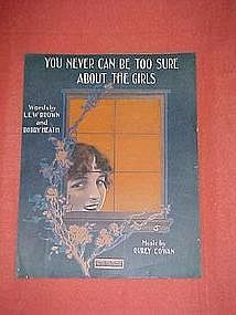 You never can be too sure about the girls, music 1917