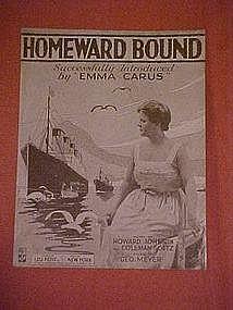 Homeward Bound,Emma Carus, music 1917