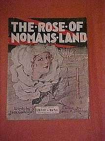 The Rose of NoMans Land, WWI music 1918