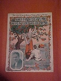 Sweet Cider time when you were mine, music 1916