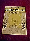 Alone at last, Gus Kahn & Ted Fiorito music 1925