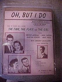 Oh, But I do, from The time,The place,and The Girl 1946