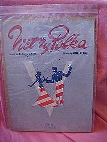 Vict'ry Polka, sheet music, Samuel Cahn and Jule Styne