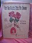 Let the roses tell my story, sheet music, Ruby Bridge