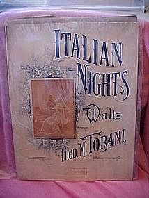 Italian Nights Waltz by Theo. M. Tobani,  music 1897