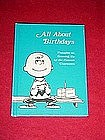 Peanuts, All about Birthdays book, by Hallmark