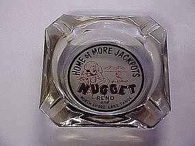 Jim Kelly's Nugget Reno and North shore Tahoe, ash tray