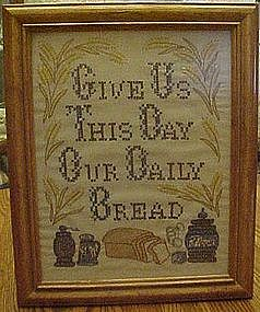 Framed cross stitch, Give us this day our daily bread