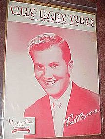 Why Baby Why? Vintage Pat Boone sheet music