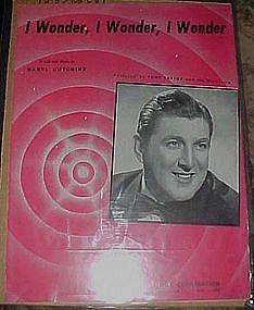 I wonder, I wonder, I wonder, 1947 Daryl Hutchins