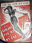 For me and my Gal, Sheet music 1932, Judy Garland cover