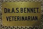 Fab Circa 1900 Brass Veterinary Sign Doctor Bennet