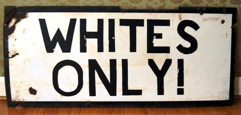 VRare Substantial Black Americana SEGREGATION Sign WHITES ONLY