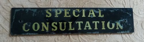 Scarce 1940s Painted Glass Hospital Medical SPECIAL CONSULTATION Sign