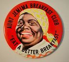 "Vintage 1950 Aunt Jemima Breakfast Club Pin Back ""Eat A Better Breakfa"
