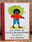 1931 Little Black Sambo Book Told and Pictured By Helen Bannerman