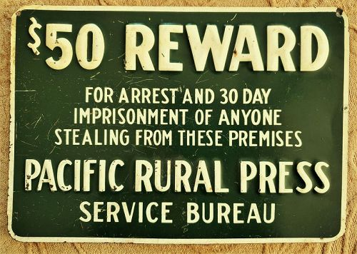 1930 Pacific Rural Press REWARD for ARREST Sign California Agriculture