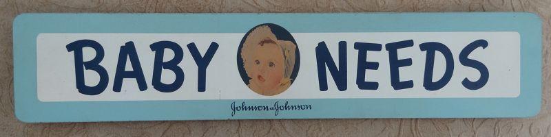 Delightful C1940-50s Johnson and Johnson BABY NEEDS Pharmacy Sign