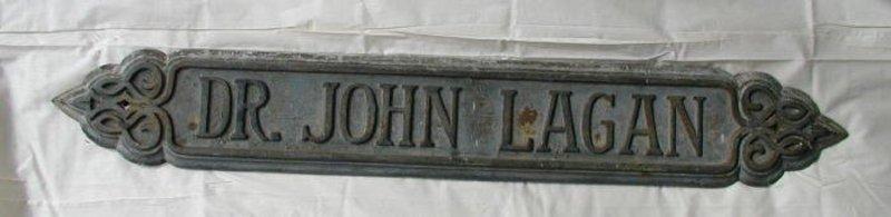 19thC Cast Iron Art Nouveau San Francisco CA Doctor Sign Dr John Lagan