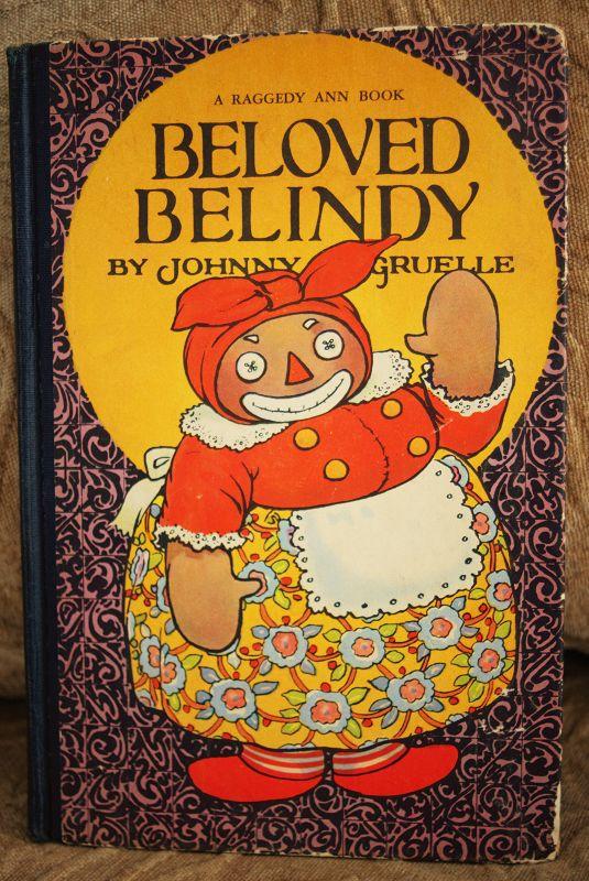 RARE 1926 J. Gruelle BELOVED BELINDY Black Mammy Book