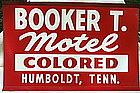 Fab 1940s Black Americana Booker T Colored Motel Sign