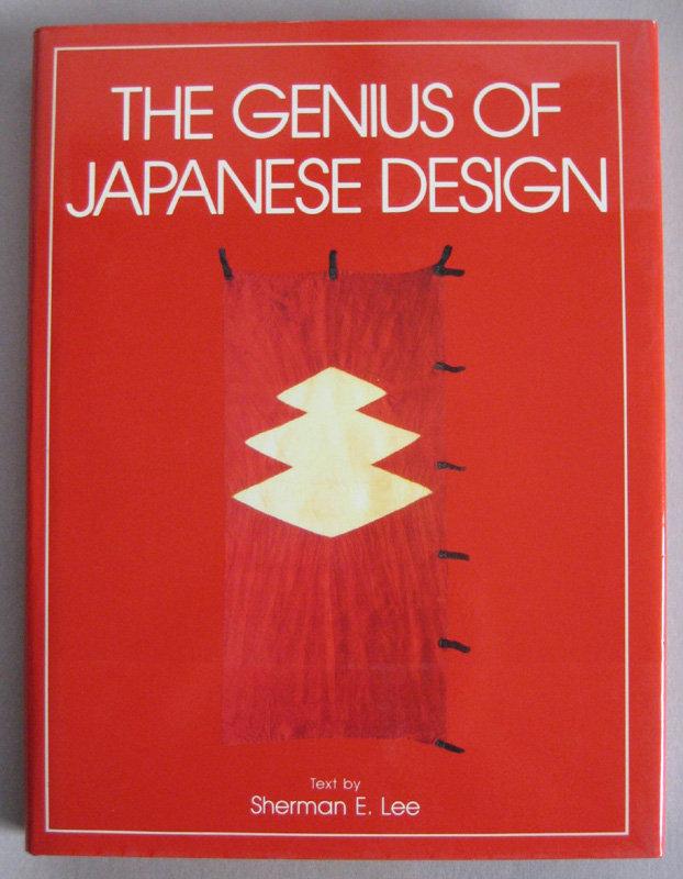 """The Genius of Japanese Design"" by Sherman Lee"