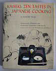 Kaiseki: Zen Tastes in Japanese Cooking by Kaichi Tsuji