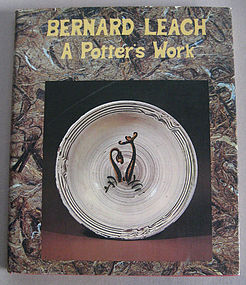 A Potter's Work by Bernard Leach