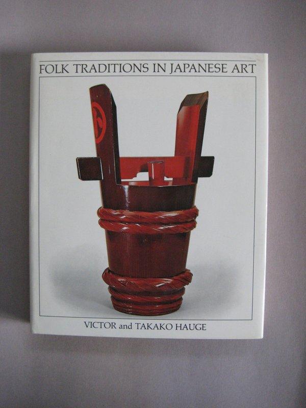 Folk Traditions in Japanese Art, Victor & Takako Hauge