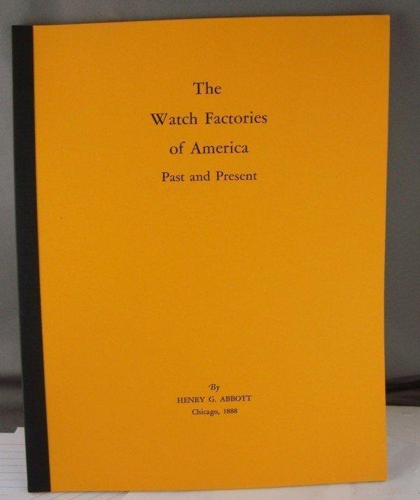 Watch Factories of America by Henry G.  Paper Bound BOOK .Abbott 1888