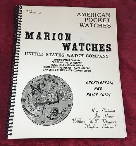 MARION WATCHES E.S. Watch Co. 147 pgs by Roy Ehrhardt  Book