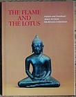 Martin Lerner, The Flame and the Lotus, Kronos Collection, 1984, book