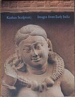 Czuma, Kushan Sculpture: Images from Early India 1985 book