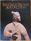 Robert Bagley, Wen Fong, The Great Bronze Age of China, 1980 book