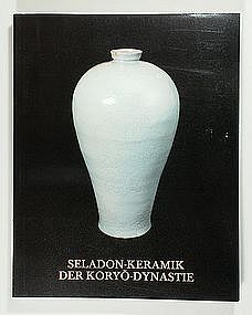 Book: Soontaek, Celadon Wares of the Koryo Period, 1984