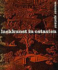 Book: Werner Speiser, Lackkunst in Ostasien, 1965