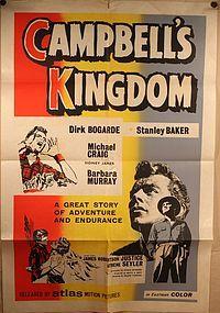 CAMPBELL'S KINGDOM DIRK BOGARDE STANLEY BAKER orig 1sh POSTER