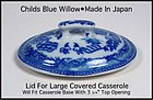 Blue Willow 1950s Childs Oval  Casserole Lid Only-Japan