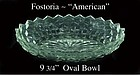 "Fostoria American 9 3/4"" Oval Serving Bowl"