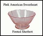 American Sweetheart Pink Footed Dessert Sherbert