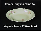 Homer Laughlin China Co~Virginia Rose 9 inch Oval Bowl
