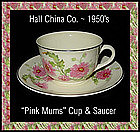 Hall China Pink Mums Cup and Saucer 1950's