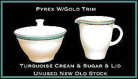 Pyrex Gold Trim W/Turq Band~Creamer, Sugar, Lid~Unused