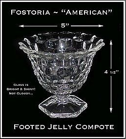 Fostoria ~ American ~ Footed Jelly Compote