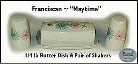 "Franciscan ""Maytime"" Butter Dish + Salt & Pepper Set"
