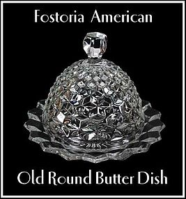 Fostoria American Old Round Butter Dish & Cover
